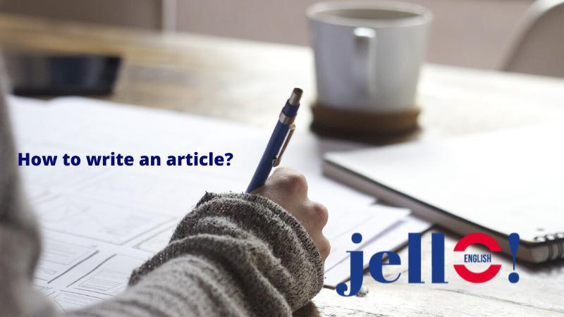 Examen B1 Writing 1ª Parte Cómo Escribir Un Artículo Jello English